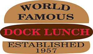 World Famous Dock Lunch